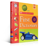 Scholastic First Dictionary 学乐 英文原版儿童图画图解辞典(4-8岁) 精装 入门学习用书