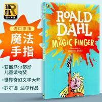 魔法手指 英文原版儿童小说 The Magic Finger 英文版 罗尔德达尔 Roald Dahl 现货正版进口英