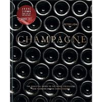 Champagne: The essential Guide to the Wines, Producers and