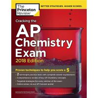 Cracking the AP Chemistry Exam, 2018 Edition 普林斯顿