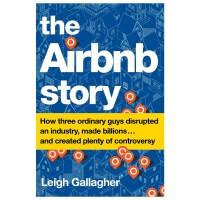 The Airbnb Story,爱彼迎的故事 3个普通人的创业故事 英文原版商业经济管理图书