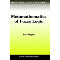 【预订】Metamathematics of Fuzzy Logic