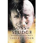 【预订】Sons of Sludge