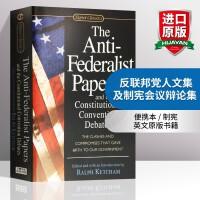 正版现货 反联邦党人文集及制宪会议辩论集 英文原版 The Anti-Federalist Papers 全英文版进口