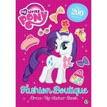 My Little Pony: Fashion Boutique Dress Up Sticker Book