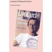 【预订】Lyotard: Writing the Event