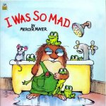 I Was So Mad (Little Critter) 太疯狂了 ISBN 9780307119391