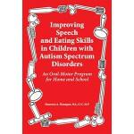 【预订】Improving Speech and Eating Skills in Children with Aut
