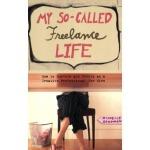 My So-Called Freelance Life(ISBN=9781580052597) 英文原版