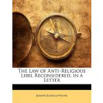 【预订】The Law of Anti-Religious Libel Reconsidered, in a Lett