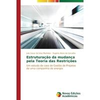 【预订】Estruturacao Da Mudanca Pela Teoria Das Restricoes