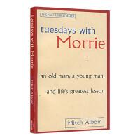 相约星期二英文版 Tuesdays with Morrie最后十四堂星期二的课 米奇・阿尔博姆纪实小说 一日重生作者
