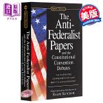 【中商原版】英文原版The Anti-Federalist Papers and the Constitutional
