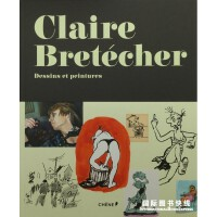 克莱尔・布勒特谢尔 Claire Bretécher, Dessins peintures