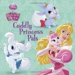 Disney Princess: Palace Pets: Cuddly Princess Pals ISBN:978