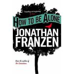 How to be Alone,How to be Alone