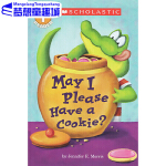 # May I Please Have A Cookie 英文原版 我可以吃块饼干吗 Scholastic Reade