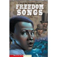 【预订】Freedom Songs: A Tale of the Underground Railroad