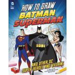 【预订】How to Draw Batman, Superman, and Other DC Super Heroes