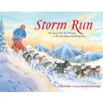 【预订】Storm Run The Story of the First Woman to Win the Idita