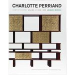 Charlotte Perriand: Complete Works. Volume 3: 1956 - 1968