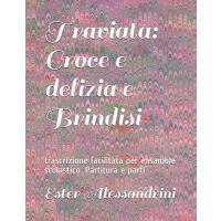【预订】Traviata: Croce e delizia e Brindisi: trascrizione faci