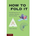 【预订】How to Fold It: The Mathematics of Linkages, Origami, a