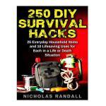【预订】250 DIY Survival Hacks: 250 DIY Survival Hacks: 25 Ever