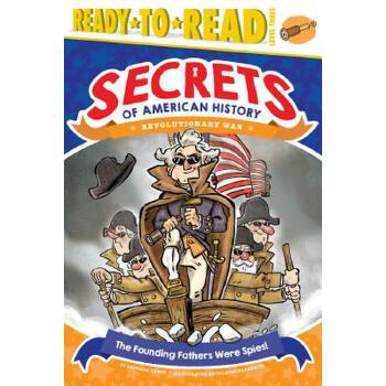 【预订】The Founding Fathers Were Spies!: Revolutionary War 预订商品,需要1-3个月发货,非质量问题不接受退换货。