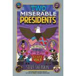 【预订】Two Miserable Presidents Everything Your Schoolbooks Di