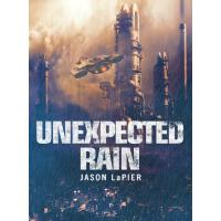 Unexpected Rain (The Dome Trilogy, Book 1)