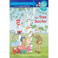 The Tree Doctor (Dr. Seuss/Cat in the Hat) (Step into Readi