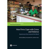 【预订】How Firms Cope With Crime and Violence Experiences from