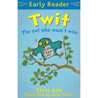 Twit(Orion Early Reader) 笨笨的猫头鹰 ISBN9781444009699