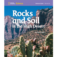 美国国家地理学习小专家阅读系列 Rocks and Soil in the High Desert 高低沙漠的岩石和土壤