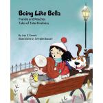 【预订】Being Like Bella: (frankie and Peaches: Tales of Total