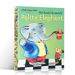 顺丰发货 (99元5件)英文原版绘本 Richard Scarry 斯凯瑞金色童书 Polite Elephant 理