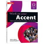 华研原版 柯林斯英语口语语音突破 英文原版书 Collins Work on your Accent 英式发音 剑桥雅