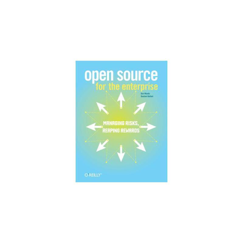 【预订】Open Source for the Enterprise: Managing Risks, Reaping Rewards 预订商品,需要1-3个月发货,非质量问题不接受退换货。