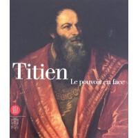 提香绘制的人像 Titien: Le Pouvoir en Face