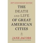 【预订】The Death and Life of Great American Cities 50th Annive