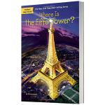 埃菲尔铁塔在哪里 英文原版 Where Is the Eiffel Tower 英文儿童桥梁章节书 Where Is系