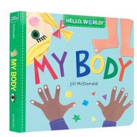 Hello World 你好 世界 My Body 我的身体 英文原版进口儿童绘本 亲子早教互动 0-3岁低幼英语启蒙图书
