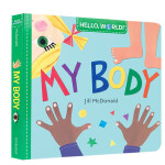 Hello World 你好 世界 My Body 我的身体 英文原版进口儿童绘本 亲子早教互动 0-3岁低幼英语启蒙