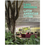 【T&H】包邮Casa Moderna 摩登娜度假屋:拉丁美洲生活 室内设计英文原版图书