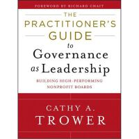 预订 The Practitioner's Guide to Governance as Leadership: Bui