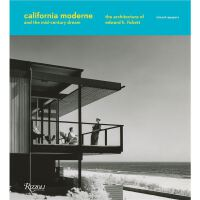 California Moderne and the Mid-Century Dream: The Architect