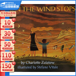 【89选5】英文原版绘本 When the Wind Stops 风到哪里去了 夏洛特・左罗托夫