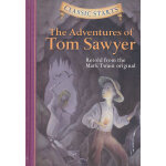Classic Starts: The Adventures of Tom Sawyer 《汤姆・索亚历险记》精装 ISBN 9781402712166