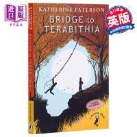 【中商原版】仙境之桥 英文原版 Bridge to Terabithia 通往特比利亚的桥 纽伯瑞 儿童文学奖 奇幻冒